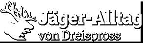 Jäger-Alltag