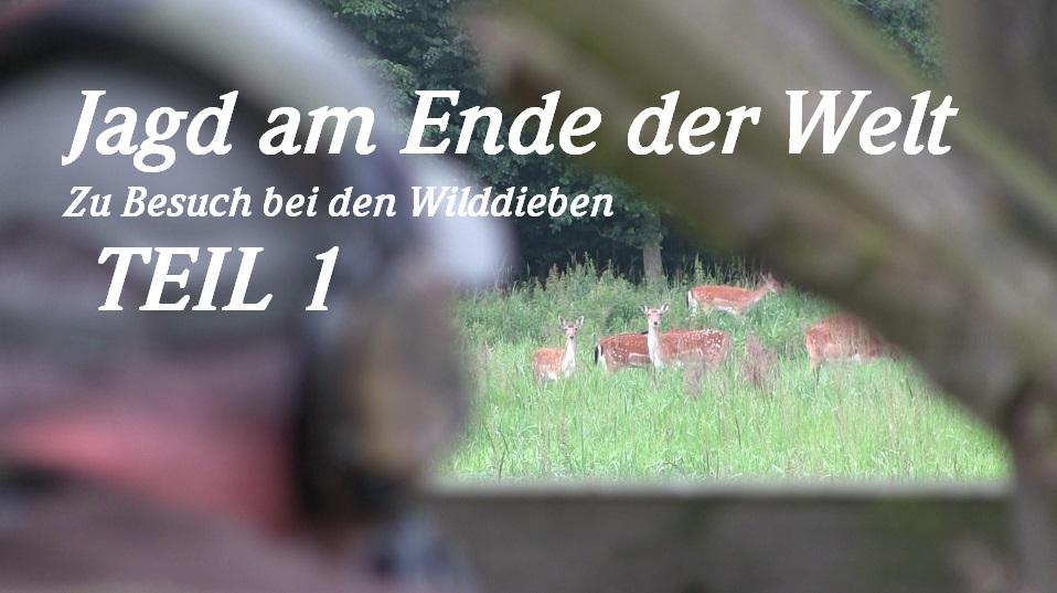 Jagd Am Ende Der Welt – Zu Besuch Bei Den Wilddieben TEIL 1